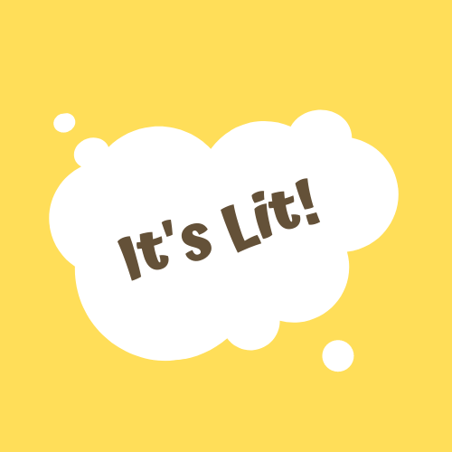 It's Lit!